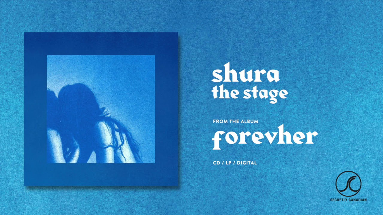 Shura The Stage Official Audio Youtube