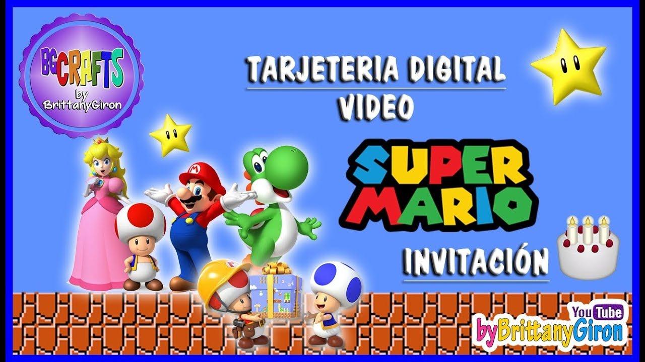 Tarjeta Invitacion Digital Super Mario Cumpleaños Youtube