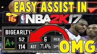 HOW TO GET EASY ASSIST IN NBA 2K17 | MyCareer | MyTeam