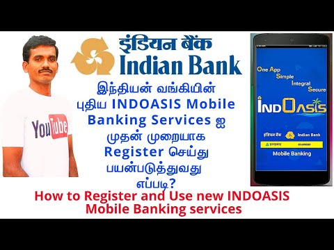 First Time Register Indian Bank New INDOASIS Mobile Banking Service   How To Use INDOASIS Mobile App