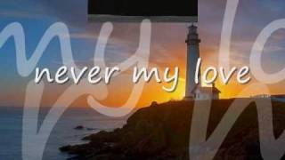 Never My Love by The Association...with Lyrics