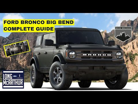 2021 Ford Bronco Big Bend Complete Guide Youtube