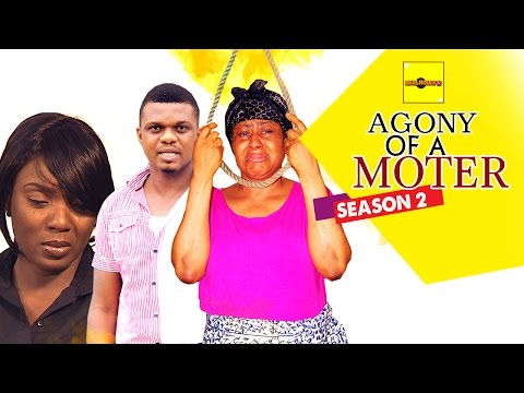 Nigerian Nollywood Movies - Agony Of A Mother 2