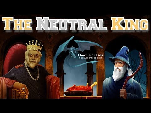 The Neutral King | Throne of Lies Gameplay Video | Avoid the Execution