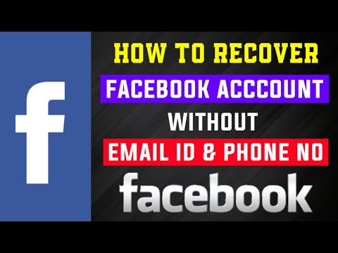 I forgot my email id and phone number and password of facebook 2019