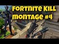 Fortnite Kill Montage #4