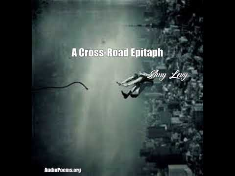 A Cross-Road Epitaph (Amy Levy Poem)