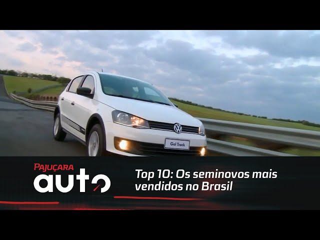 Top 10: Os seminovos mais vendidos no Brasil