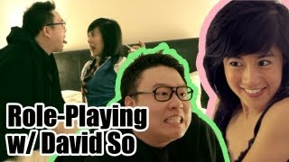 Role Playing With David So [Comedy]