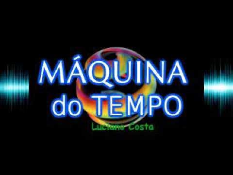 SET CHARME MÁQUINA DO TEMPO (SEM VINHETAS) LUCIANO COSTA DJ