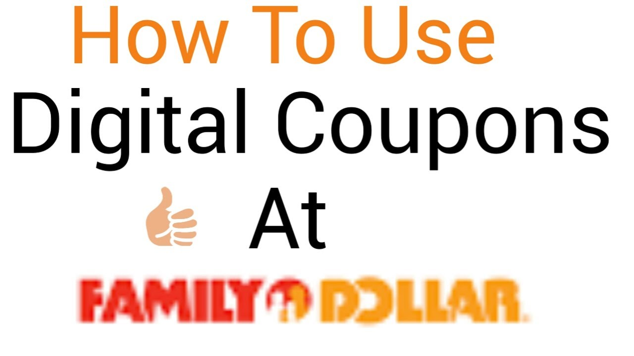 How To Use Digital Coupons At Family Dollar Using The App Youtube