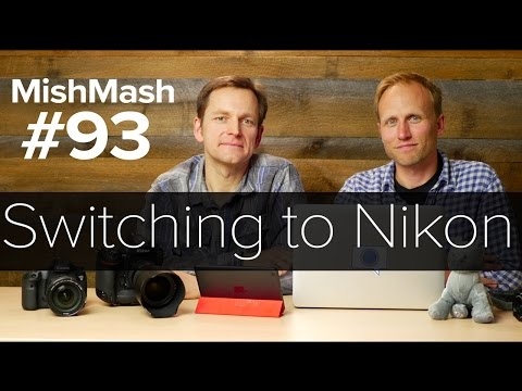 Photo Mish Mash 93: Switching Canon to Nikon