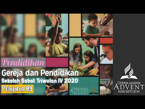 Sekolah Sabat Triwulan 4 2020 Pelajaran 9 Gereja Dan Pendidikan (ASI)