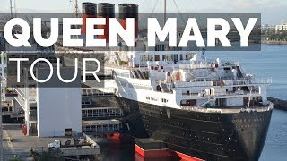 The Queen Mary Tour Overview of Ship/Hotel in Long Beach, California