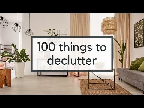 100 Things To Declutter | Easy Decluttering Ideas