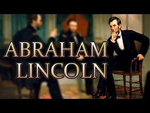 QUI ÉTAIT ABRAHAM LINCOLN ?