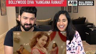 All India Backchod | Bollywood Diva Kangana Ranaut Reaction Video | RajDeep |