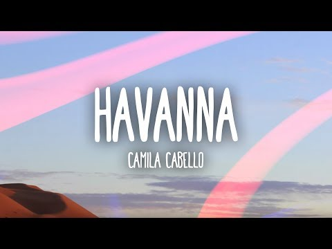 Camila Cabello  Havana Lyrics  Lyric  ft Young Thug