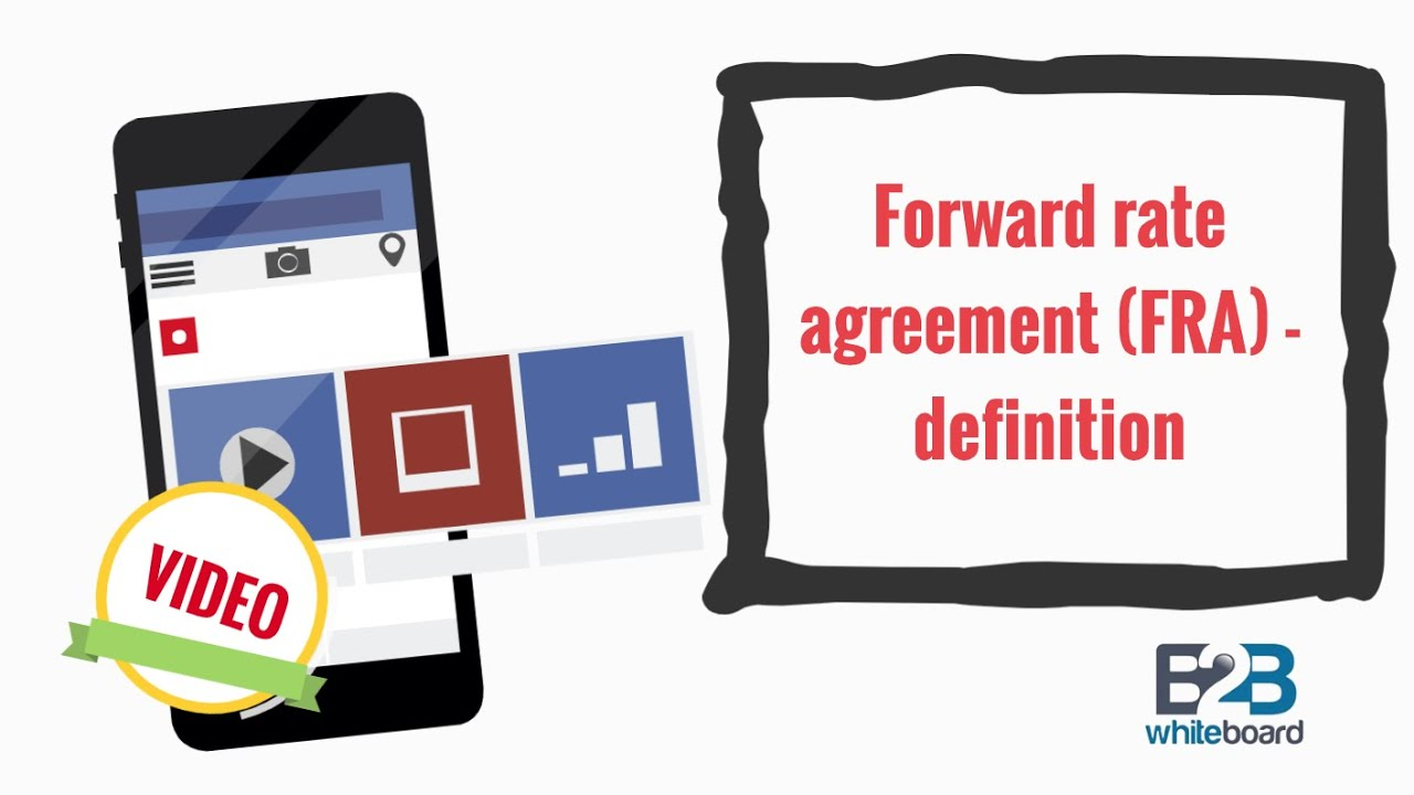 Forward Rate Agreement Fra Definition Youtube