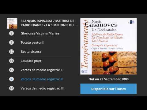 Casanoves : Un Noël catalan - François Espinasse / Maîtrise de Radio France / La Simphonie du Marais