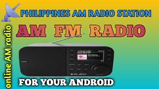 AM FM RADIO STATION  FOR YOUR ANDROID