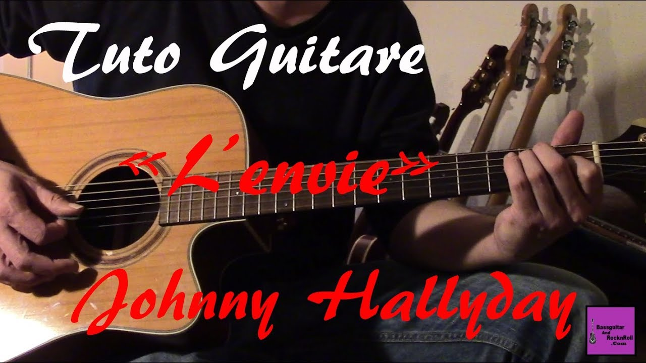 tuto guitare l 39 envie johnny hallyday tab youtube. Black Bedroom Furniture Sets. Home Design Ideas