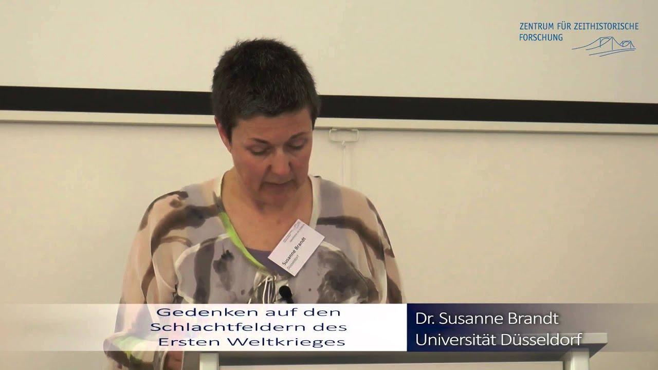 Vortrag Susanne Brandt Gedenken Auf Den Schlachtfeldern Des