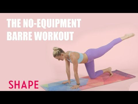 The No Equipment Barre Workout That Combines Yoga, Pilates, and Cardio