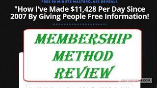 Membership Method Review | Is Membership Method Good?