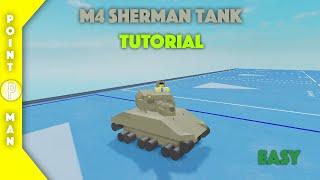 Roblox | Plane Crazy | M4 Sherman Tank Tutorial