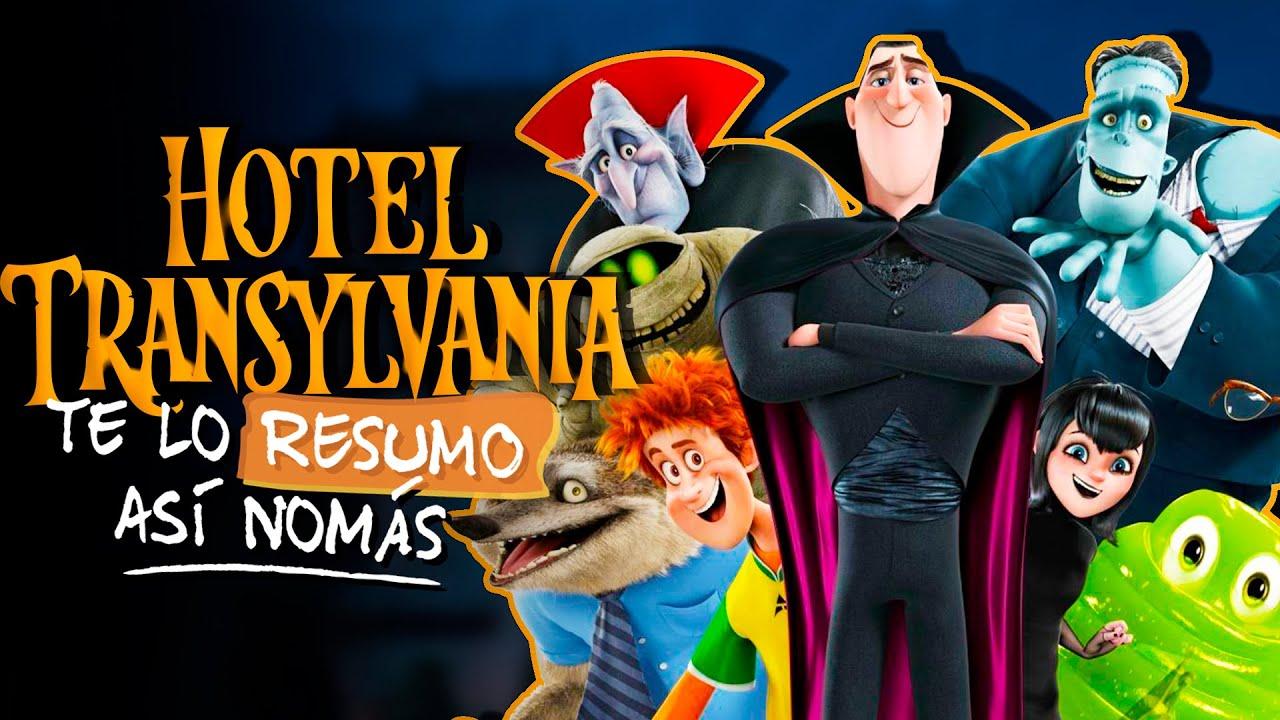 La Trilogia De Hotel Transylvania | #TeLoResumo
