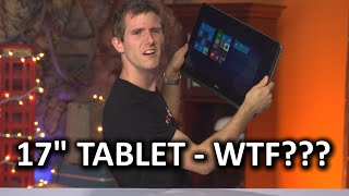 "Who needs a freaking 17"" Tablet????"