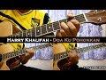 Harry Khalifah - Doaku Pohonkan Instrumental AcousticGuitar Cover