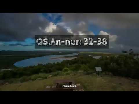 Murattal Qur'an surat Annur ayat:32-38 Qur'anic recitation of surah an-nor