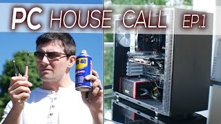 PC HOUSE CALL Ep. 1 - Tuning for CS:GO, Overwatch & Elder Scrolls Online