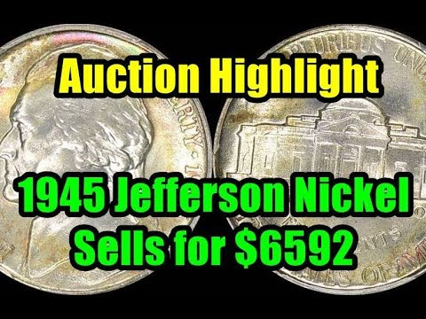 BLISTERING AUCTION RECAP - 1945 Silver Jefferson Nickels Sells for Nearly $6600!