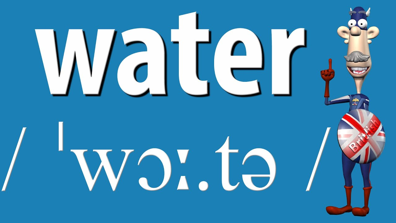 How To Say Water British Pronunciation Learn English Youtube