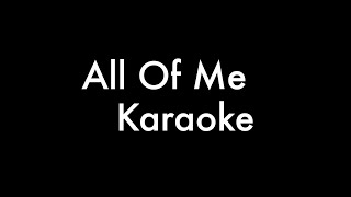 John Legend - All of me (karaoke) | Key - A minor