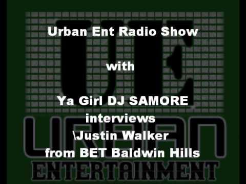 Urban Ent Radio: Justin Walker from BET Baldwin Hills