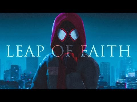 Spider - Verse | Leap of Faith