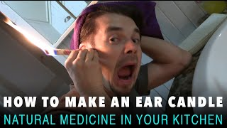 How to make an ear candle at home