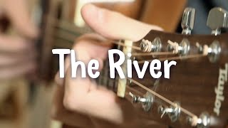 The river by garth brooks - fingerstyle guitar cover