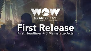 First Artist Line-Up 2019 | WOW Glacier Love Festival