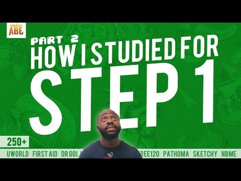 How I Studied for STEP 1: UFAPS for 250+! (Part 2)