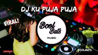 Download Dj Ku Puja Puja DJ Full Bass Slow Santuy Enak || BoolButs Music