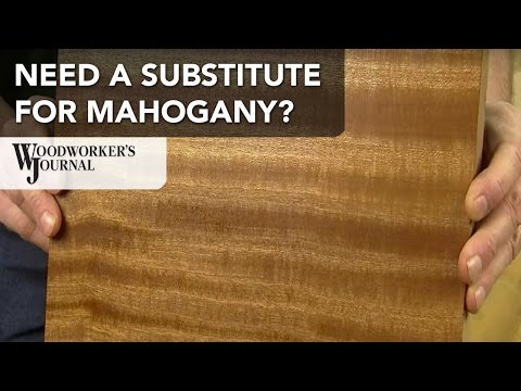 Substitutes for Mahogany