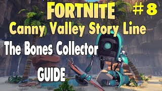 Fortnite Save The World │Canny Valley Story Mission │The Bones Collector Guide │Mission 8