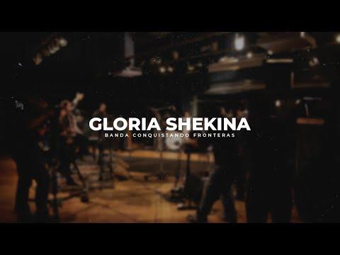Conquistando Fronteras - Gloria Shekinah