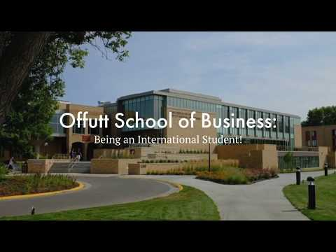Offutt School of Business: Being an International Student!