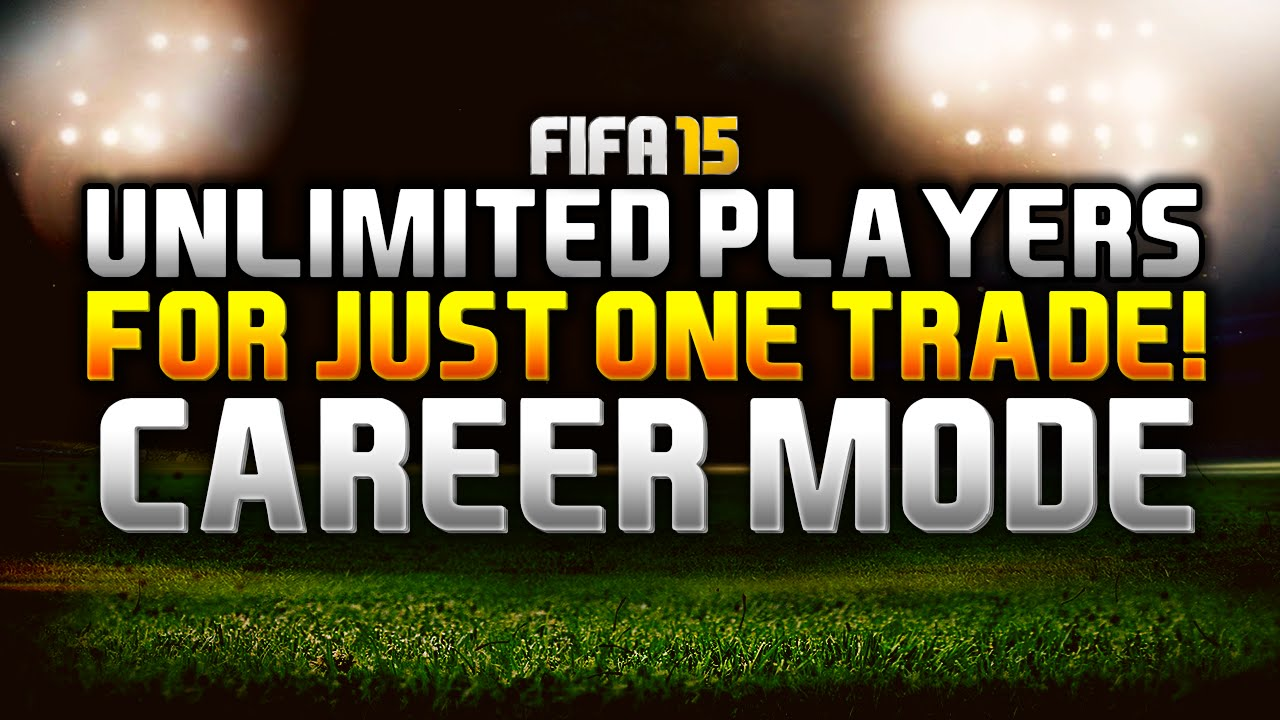 Fifa 15 Career Mode Trade Glitch Unlimited Players For One Trade Youtube